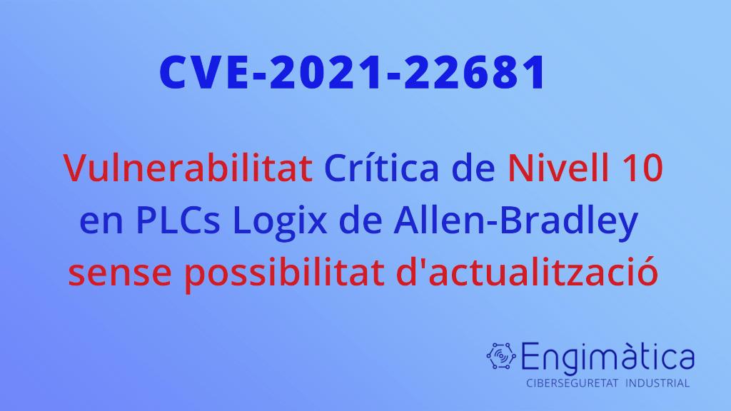 CVE-2021-22681 ROCKWELL AUTOMATION LOGIX CONTROLLER