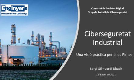 Video Jornada Ciberseguretat Industrial: Una visió pràctica per a Pimes